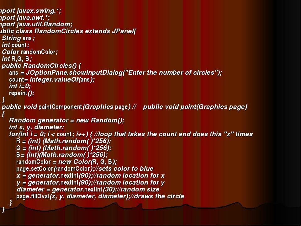 import javax.swing.*; import java.awt.*; import java.util.Random; public clas...