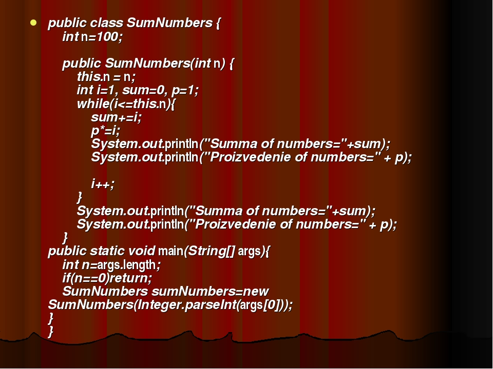 public class SumNumbers { int n=100; public SumNumbers(int n) { this.n = n; i...