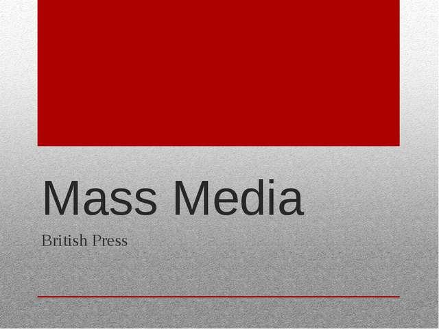 Mass Media British Press
