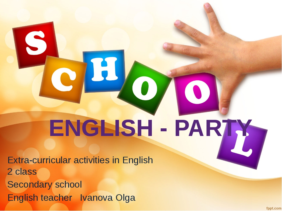 ENGLISH - PARTY Extra-curricular activities in English 2 class Secondary scho...