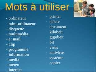 - ordinateur - mini-ordinateur - disquette - multimédia - e: mail - clip - p