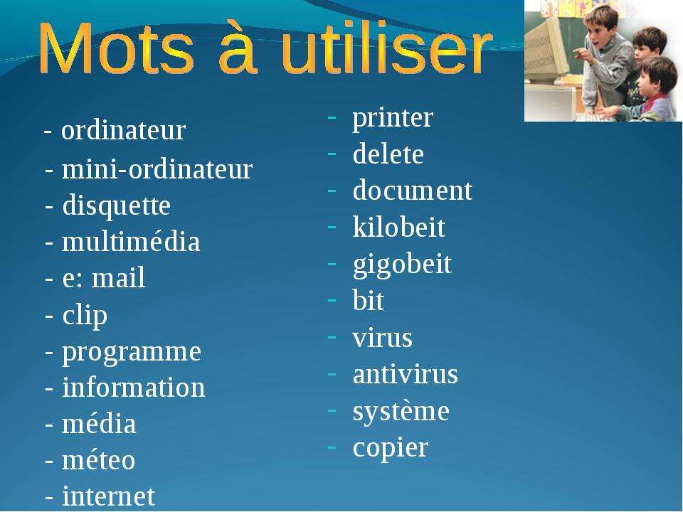 - ordinateur - mini-ordinateur - disquette - multimédia - e: mail - clip - p...