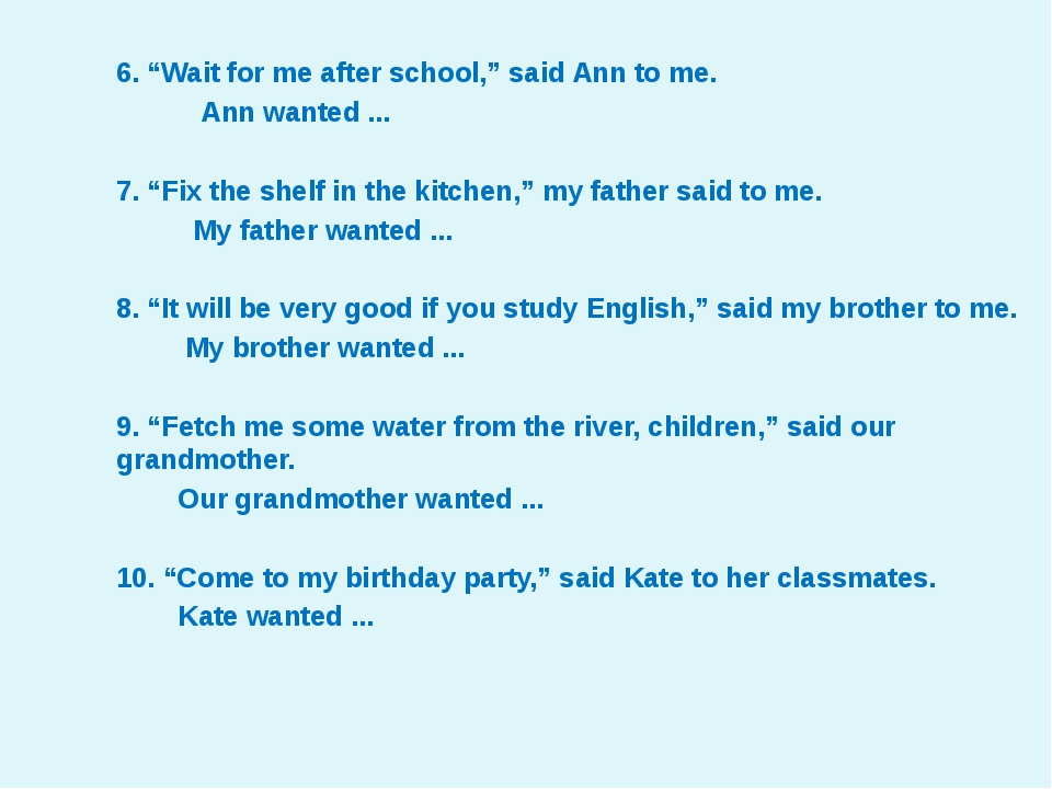"""6. """"Wait for me after school,"""" said Ann to me. Ann wanted ... 7. """"Fix the she..."""