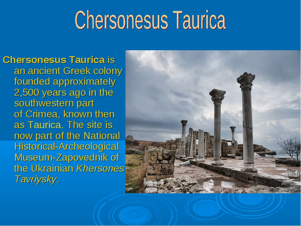 Chersonesus Taurica is an ancient Greek colony founded approximately 2,500 ye...