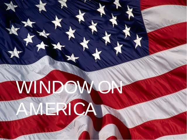 WINDOW ON AMERICA