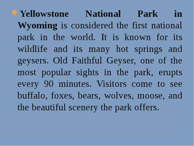 Yellowstone National Park in Wyoming is considered the first national park in...