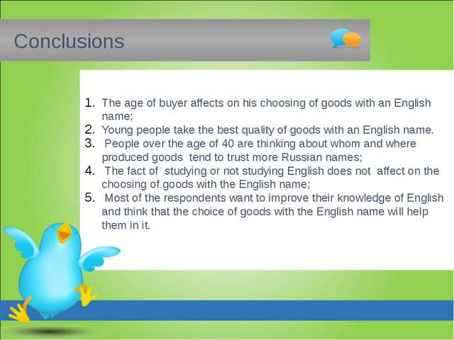 Conclusions The age of buyer affects on his choosing of goods with an Englis...