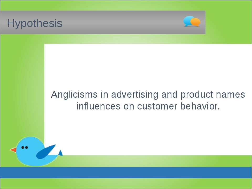 Hypothesis Anglicisms in advertising and product names influences on custome...