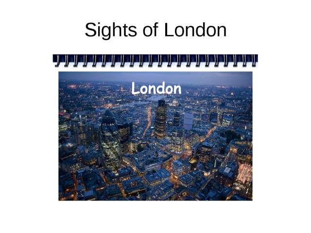 Sights of London