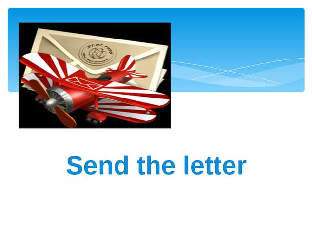Send the letter