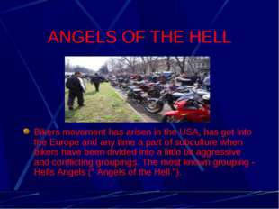 ANGELS OF THE HELL Bikers movement has arisen in the USA, has got into the Eu