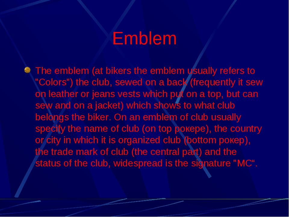 """Emblem The emblem (at bikers the emblem usually refers to """"Colors"""") the club,..."""