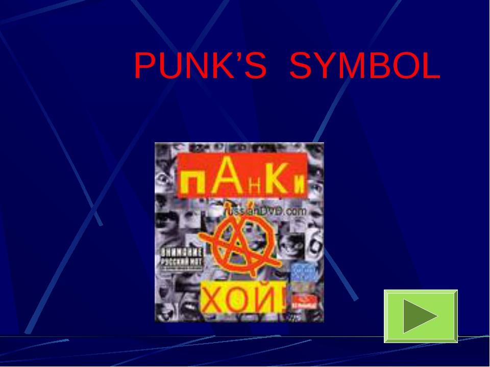PUNK'S SYMBOL