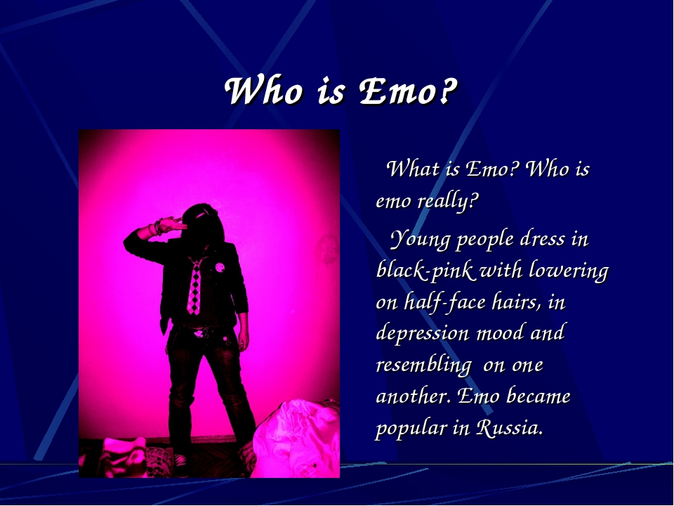 Who is Emo? What is Emo? Who is emo really? Young people dress in black-pink...