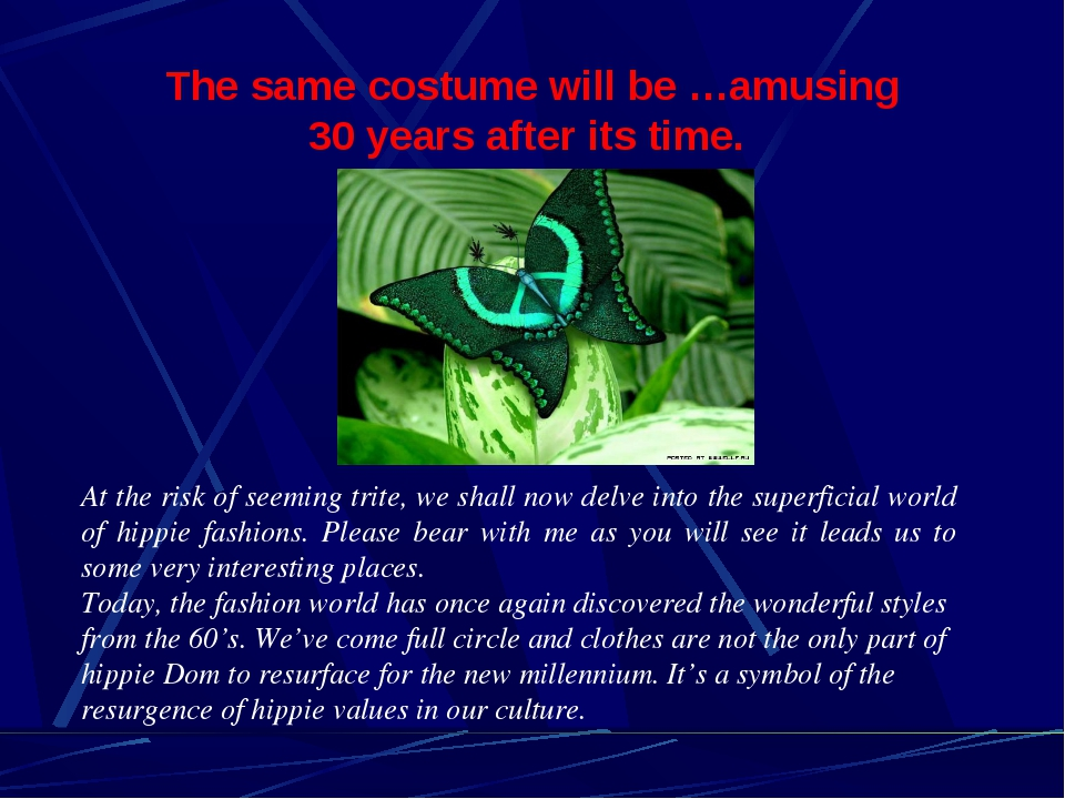 The same costume will be …amusing 30 years after its time. At the risk of see...