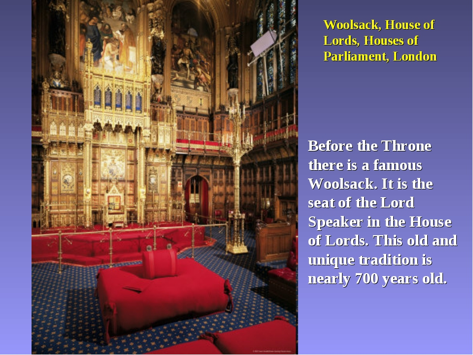 Woolsack, House of Lords, Houses of Parliament, London Before the Throne ther...
