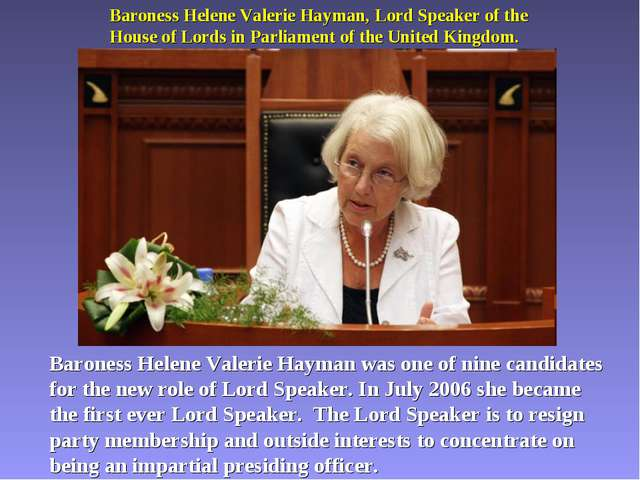 Baroness Helene Valerie Hayman, Lord Speaker of the House of Lords in Parliam...