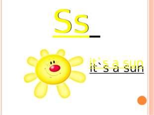 Ss it`s a sun Ss it`s a sun