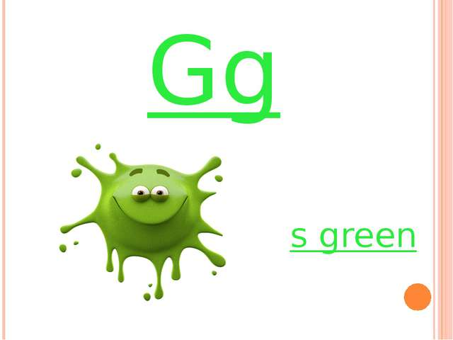 Gg it`s green