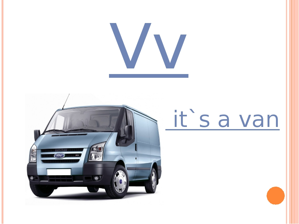 Vv it`s a van