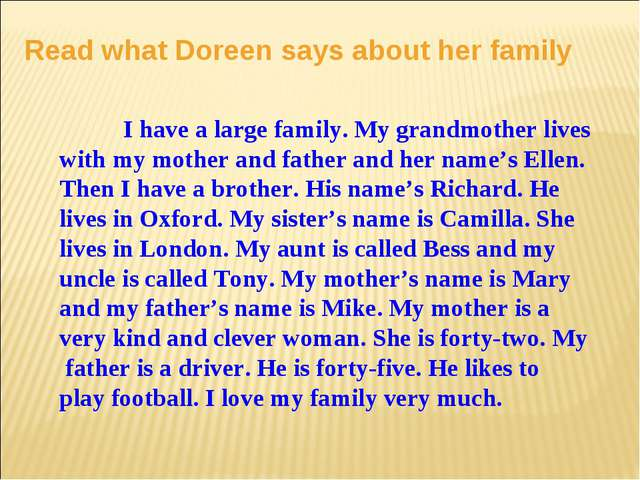 Read what Doreen says about her family I have a large family. My grandmother...