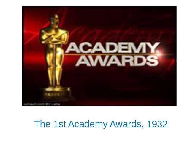 The 1st Academy Awards, 1932