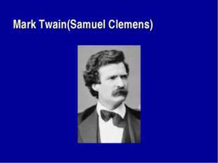 Mark Twain(Samuel Clemens)