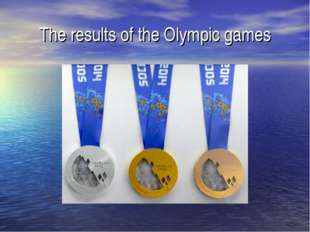 The results of the Olympic games