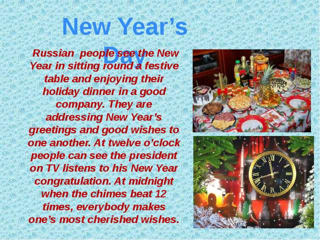New Year's Day Russian people see the New Year in sitting round a festive tab...