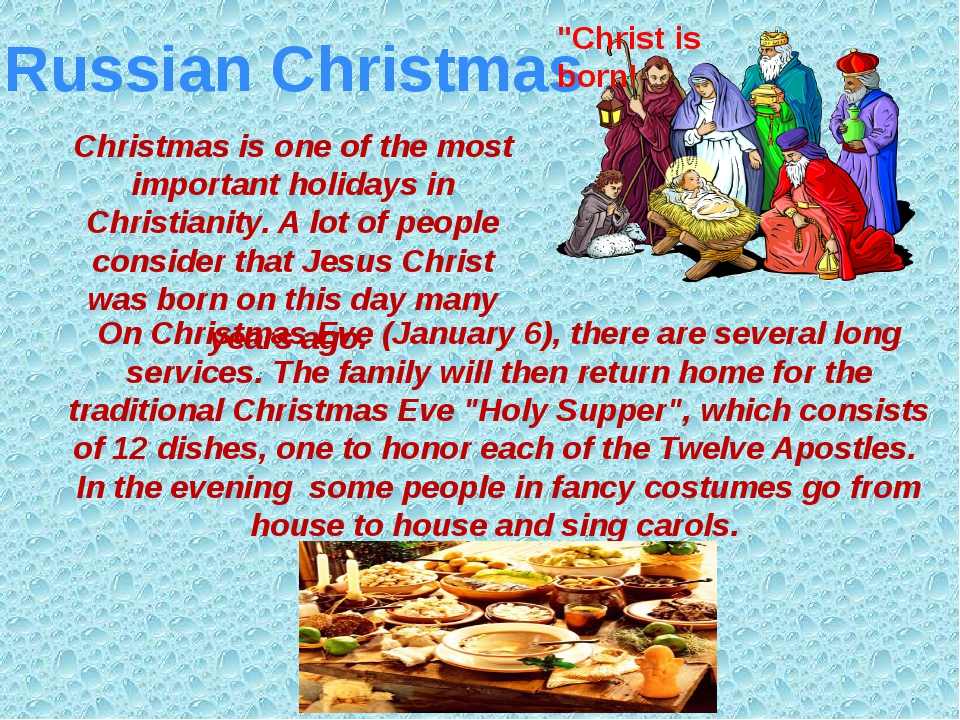 Russian Christmas Christmas is one of the most important holidays in Christia...