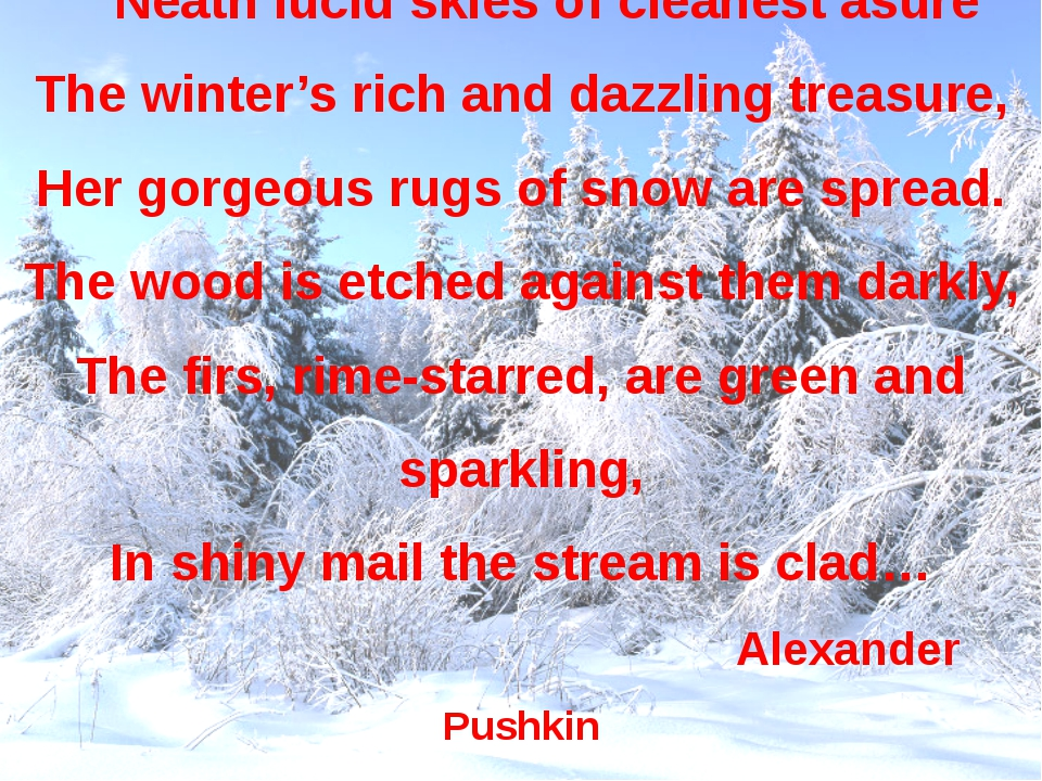Neath lucid skies of cleanest asure The winter's rich and dazzling treasure,...