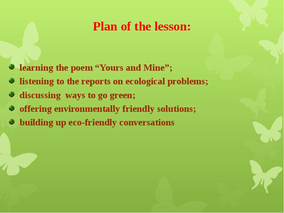 """Plan of the lesson: learning the poem """"Yours and Mine""""; listening to the repo..."""