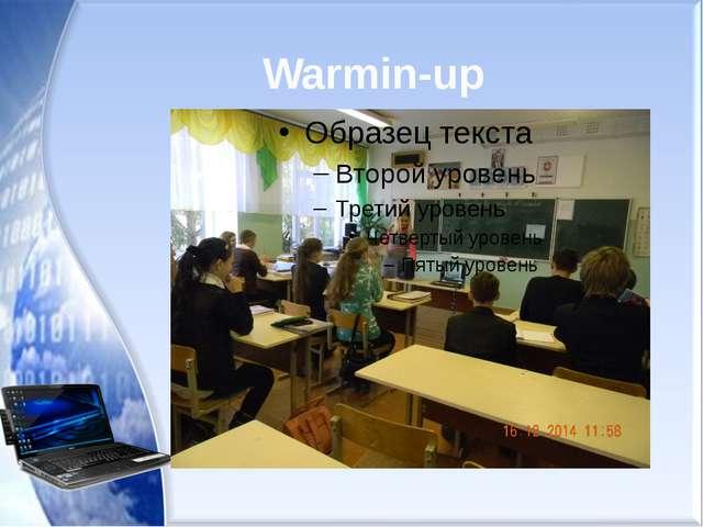 Warmin-up