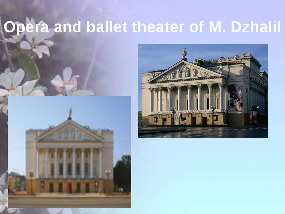 Opera and ballet theater of M. Dzhalil