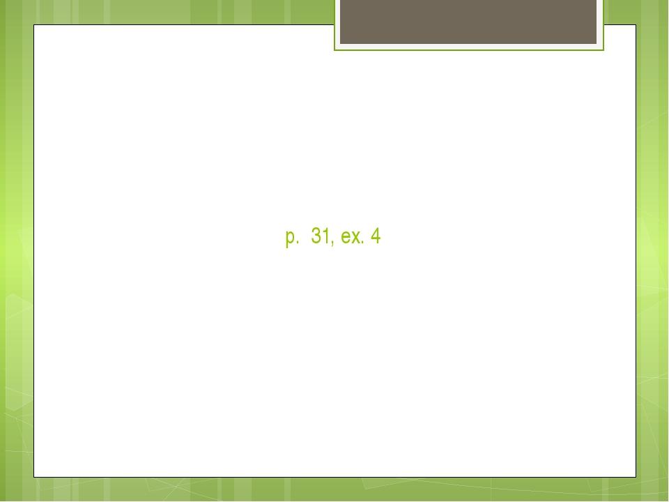 p. 31, ex. 4