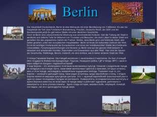 Berlin Die Hauptstadt Deutschlands, Berlin ist eine Metropole mit einer Bevöl
