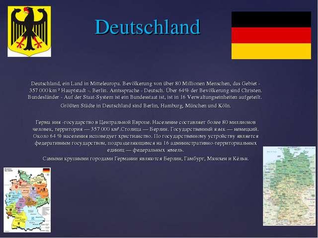 Deutschland, ein Land in Mitteleuropa. Bevölkerung von über 80 Millionen Me...