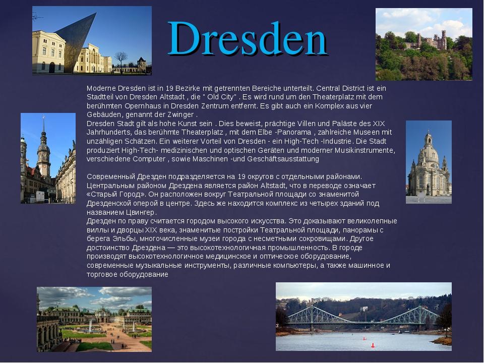 Dresden Moderne Dresden ist in 19 Bezirke mit getrennten Bereiche unterteilt....