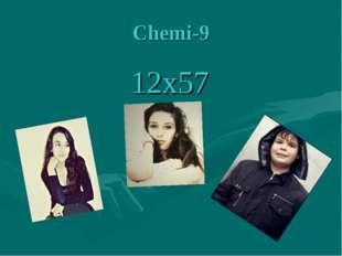 Сhemi-9 12х57
