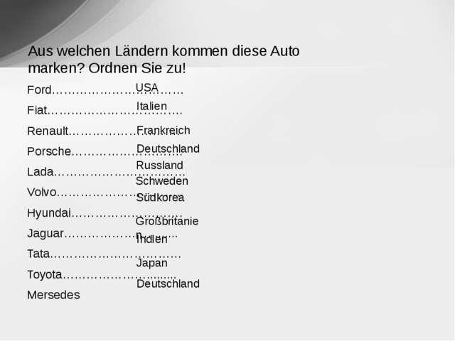 Ford…………………………… Fiat……………………………. Renault………………………. Porsche………………………. Lada…………...