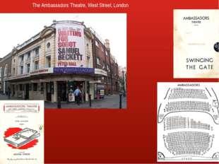 The Ambassadors Theatre, West Street, London