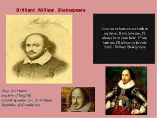 Brilliant William Shakespeare Olga Smirnova teacher of English school- gymnas
