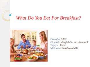 CUT UP SENTENCES 4min 1. eat / in the morning. / porridge / I 2. she / mil