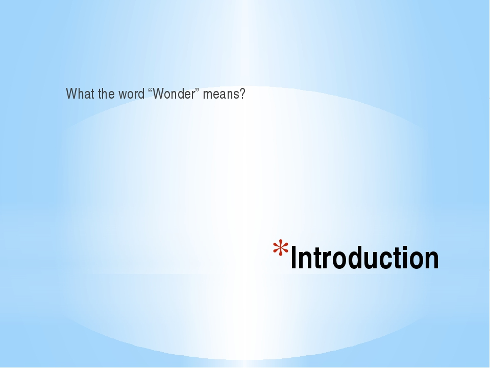 """Introduction What the word """"Wonder"""" means?"""