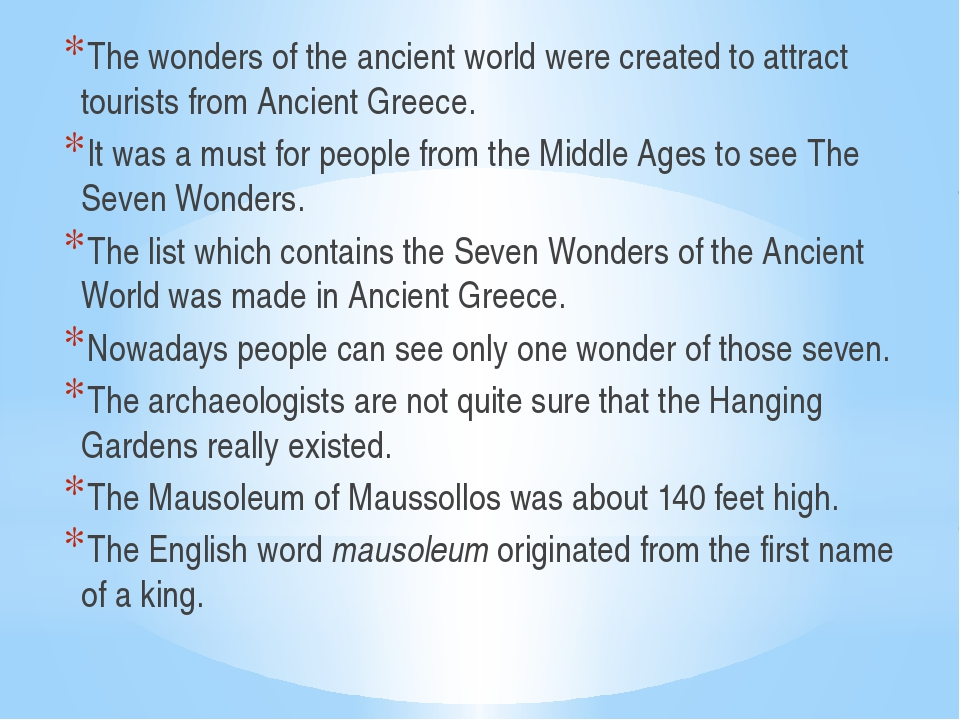 The wonders of the ancient world were created to attract tourists from Ancien...