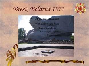 Brest, Belarus 1971