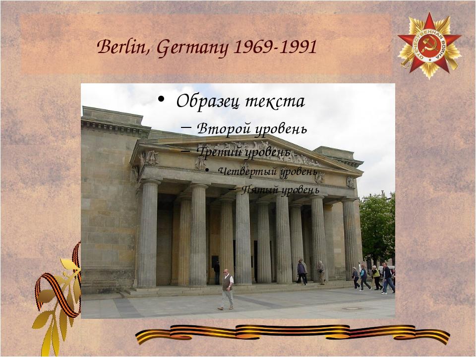 Berlin, Germany 1969-1991