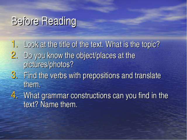 Before Reading Look at the title of the text. What is the topic? Do you know...