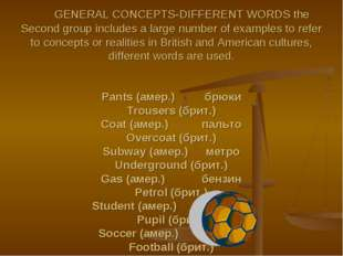 GENERAL CONCEPTS-DIFFERENT WORDS the Second group includes a large number of
