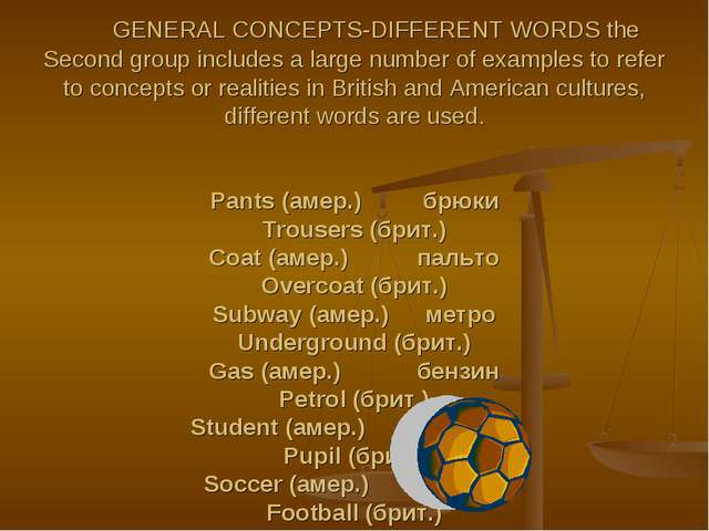 GENERAL CONCEPTS-DIFFERENT WORDS the Second group includes a large number of...